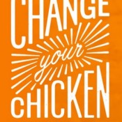 change chicken