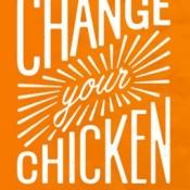 change chicken