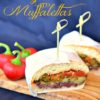 A vegan take on the traditional muffaletta sandwich