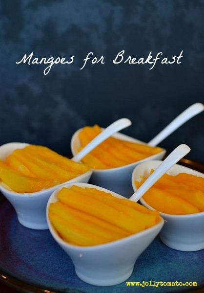 breakfast mangoes